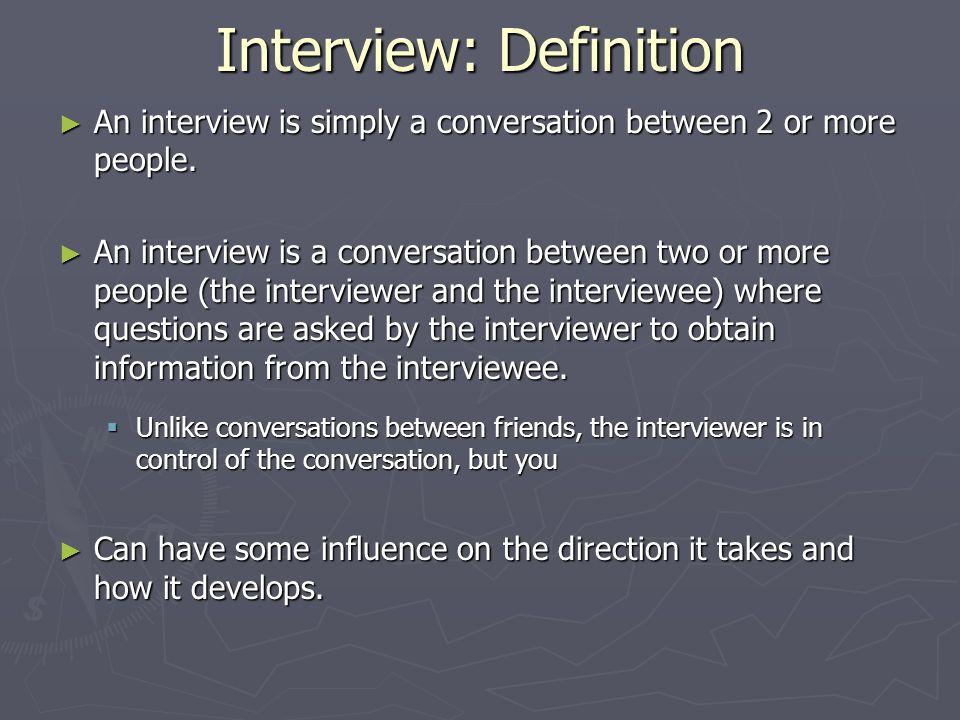 conversation between interviewer and interviewee
