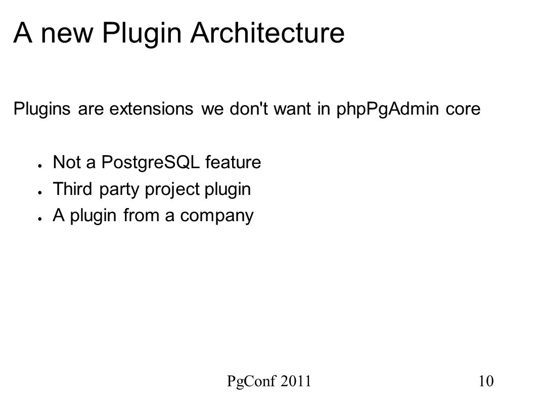 New plugin architecture in phpPgAdmin and what to expect