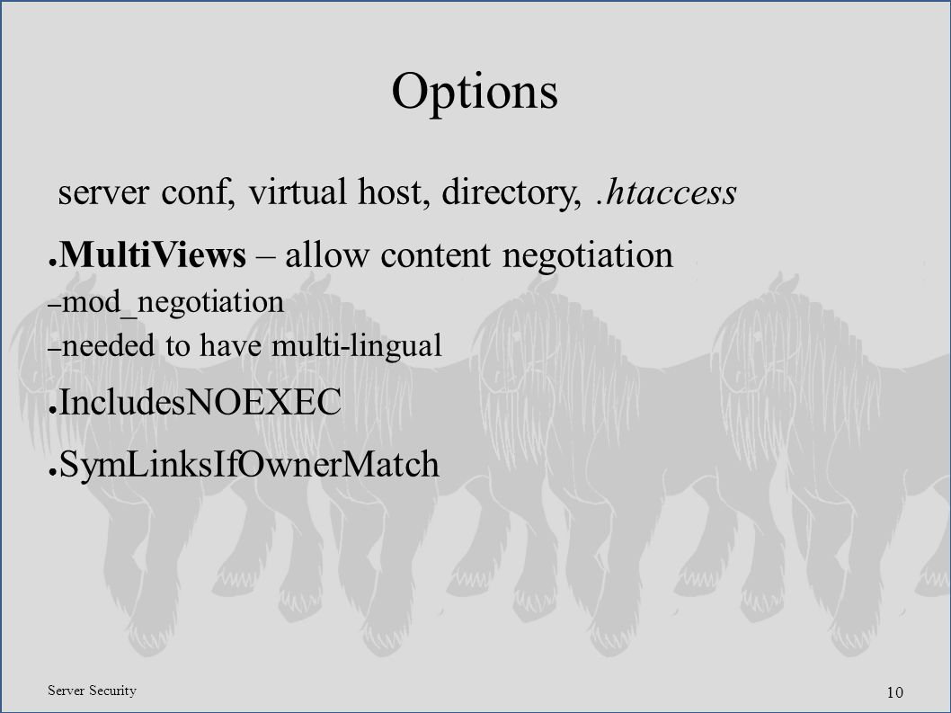 Server Security 1 Apache2 Lars Noodn March April Ppt Download Intranet Diagram Apache Iis And Pws 10 Options Conf Virtual Host Directoryhtaccess Multiviews Allow Content Negotiation Mod Needed To Have