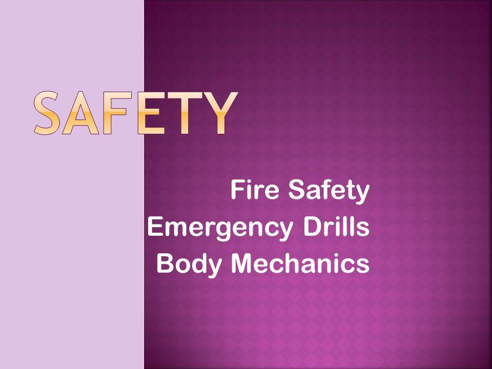 Fire Safety Emergency Drills Body Mechanics   The