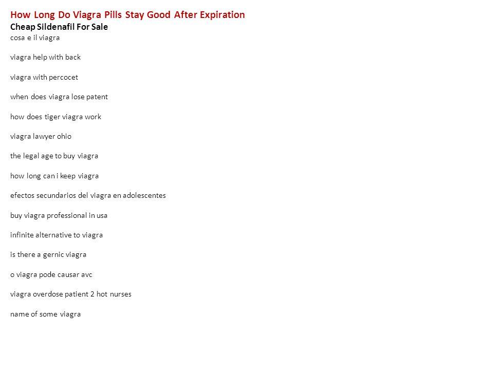How Long Do Viagra Pills Stay Good After Expiration Cheap Sildenafil