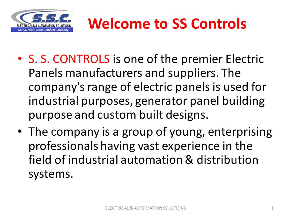 Welcome to SS Controls S. S. CONTROLS is one of the premier Electric ...