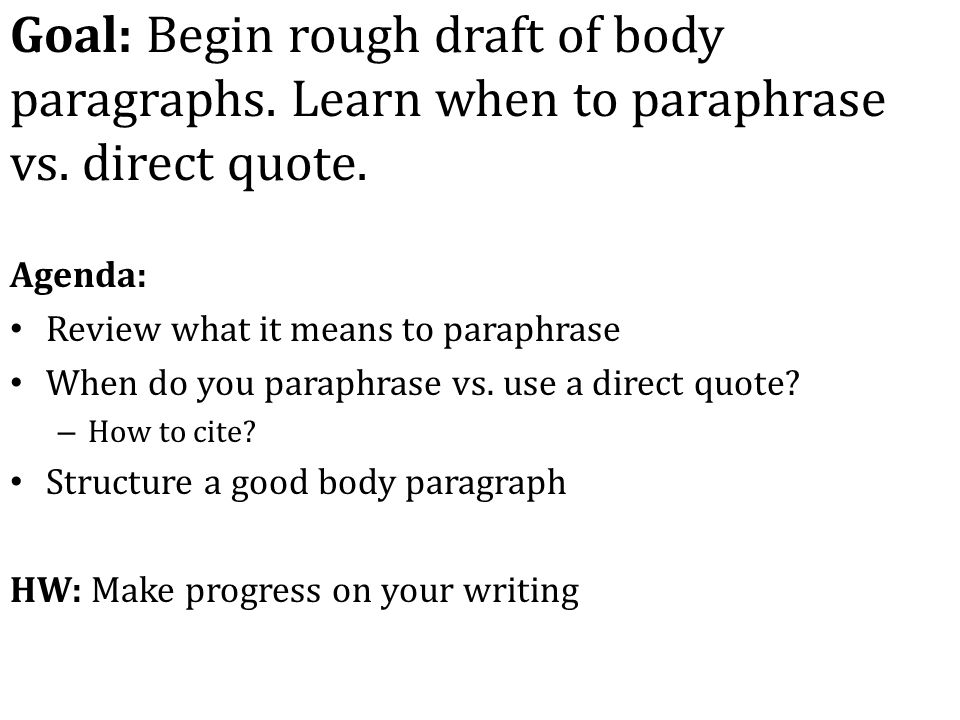 to paraphrase means to