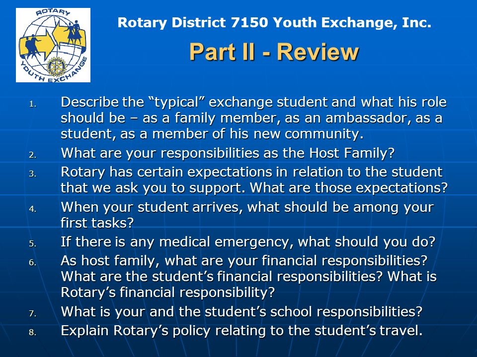 Rotary District 7150 Youth Exchange, Inc. Part II - Review 1.