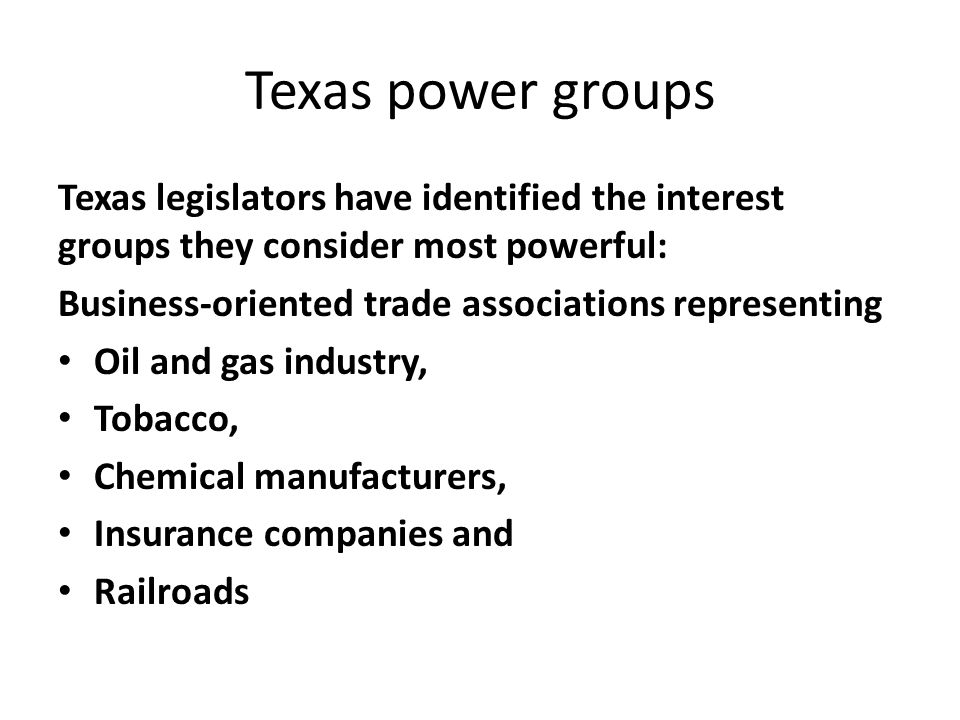 most influential interest groups in texas