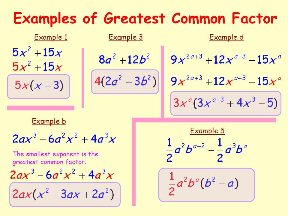 Greatest common factor.