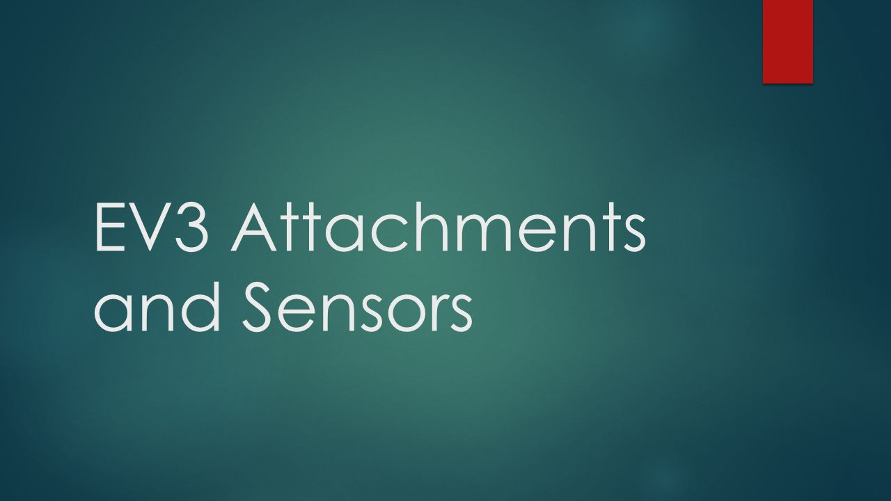 EV3 Attachments and Sensors  Ultrasonic Sensor  Purpose