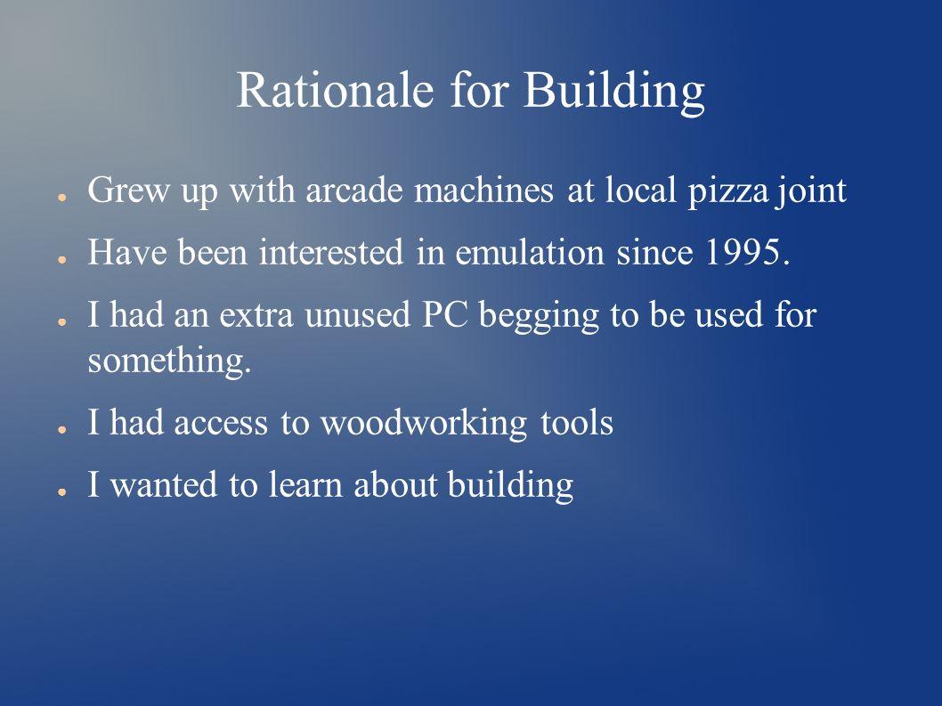 Building a MAME Arcade Cabinet Presented by Thomas J  Munn
