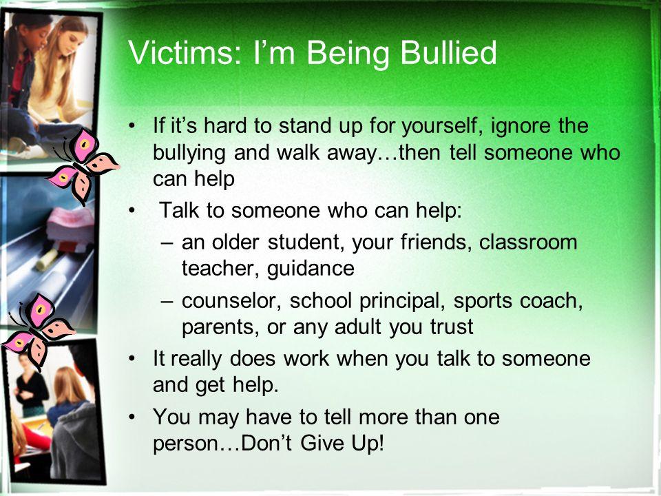 Help! Im being bullied at school