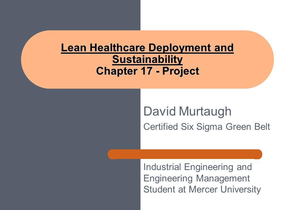 David Murtaugh Certified Six Sigma Green Belt Industrial Engineering