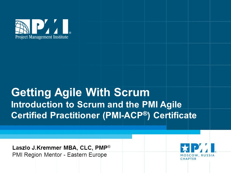 Getting Agile With Scrum Introduction To Scrum And The Pmi Agile
