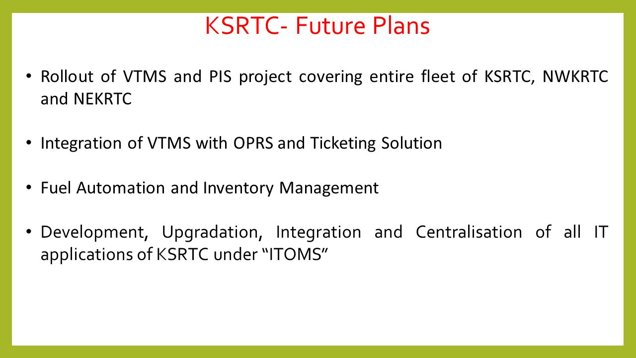 IT IN KSRTC KARNATAKA STATE ROAD TRANSPORT CORPORATION