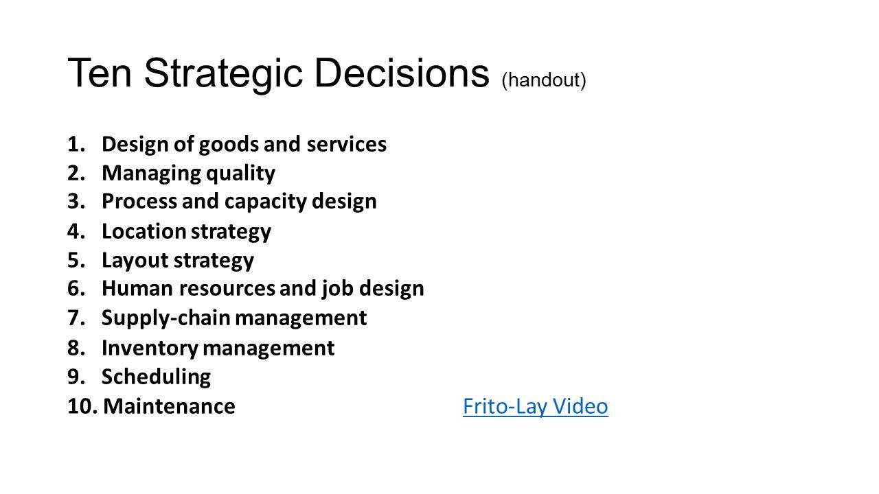 ten strategic operations management decisions