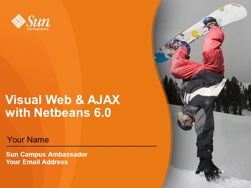 Web services with netbeans 6. 0 your name sun campus ambassador.