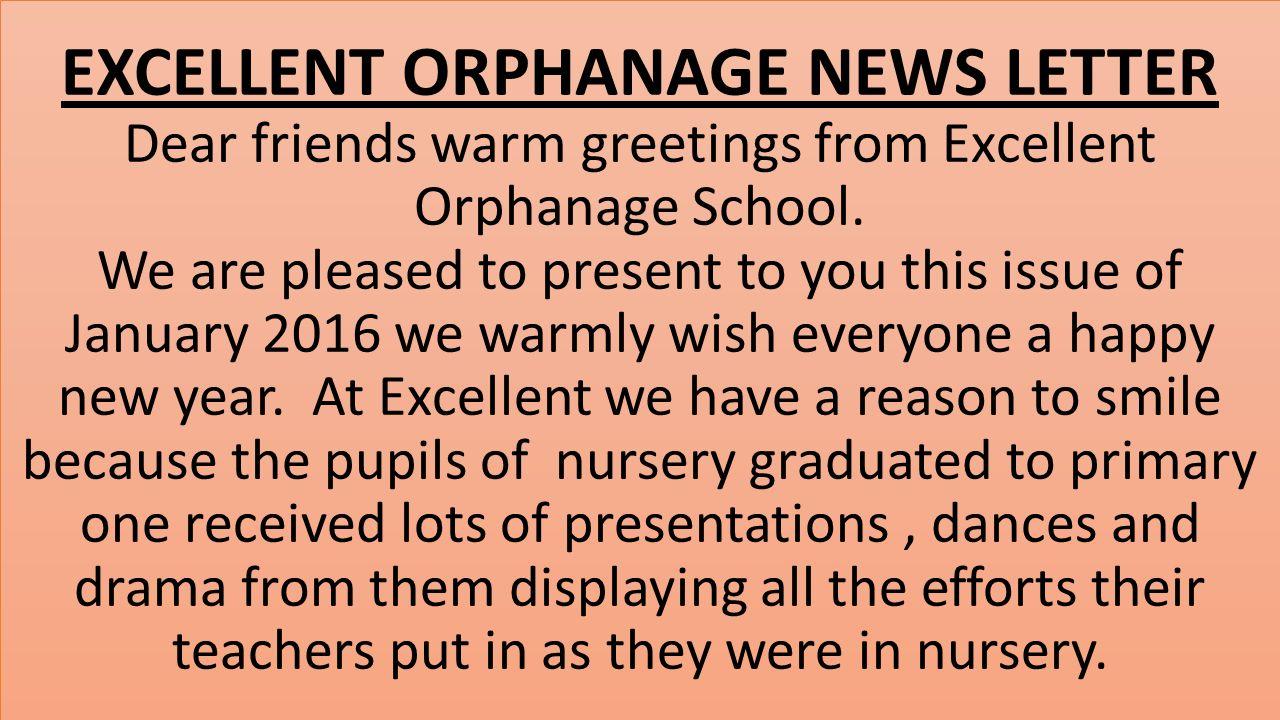 Excellent orphanage news letter dear friends warm greetings from excellent orphanage news letter dear friends warm greetings from excellent orphanage school m4hsunfo