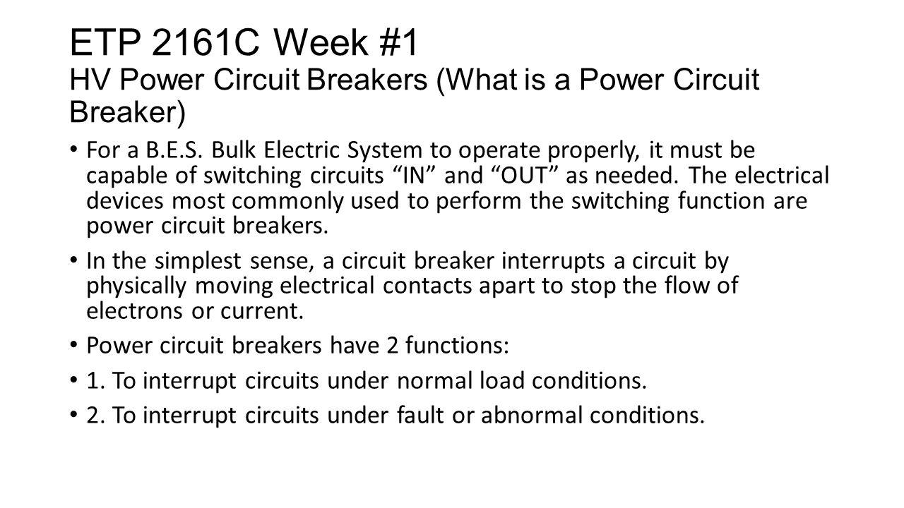 Etp 2161c Week 1 Hv Power Circuit Breakers Text Book Ref This What Is A Breaker