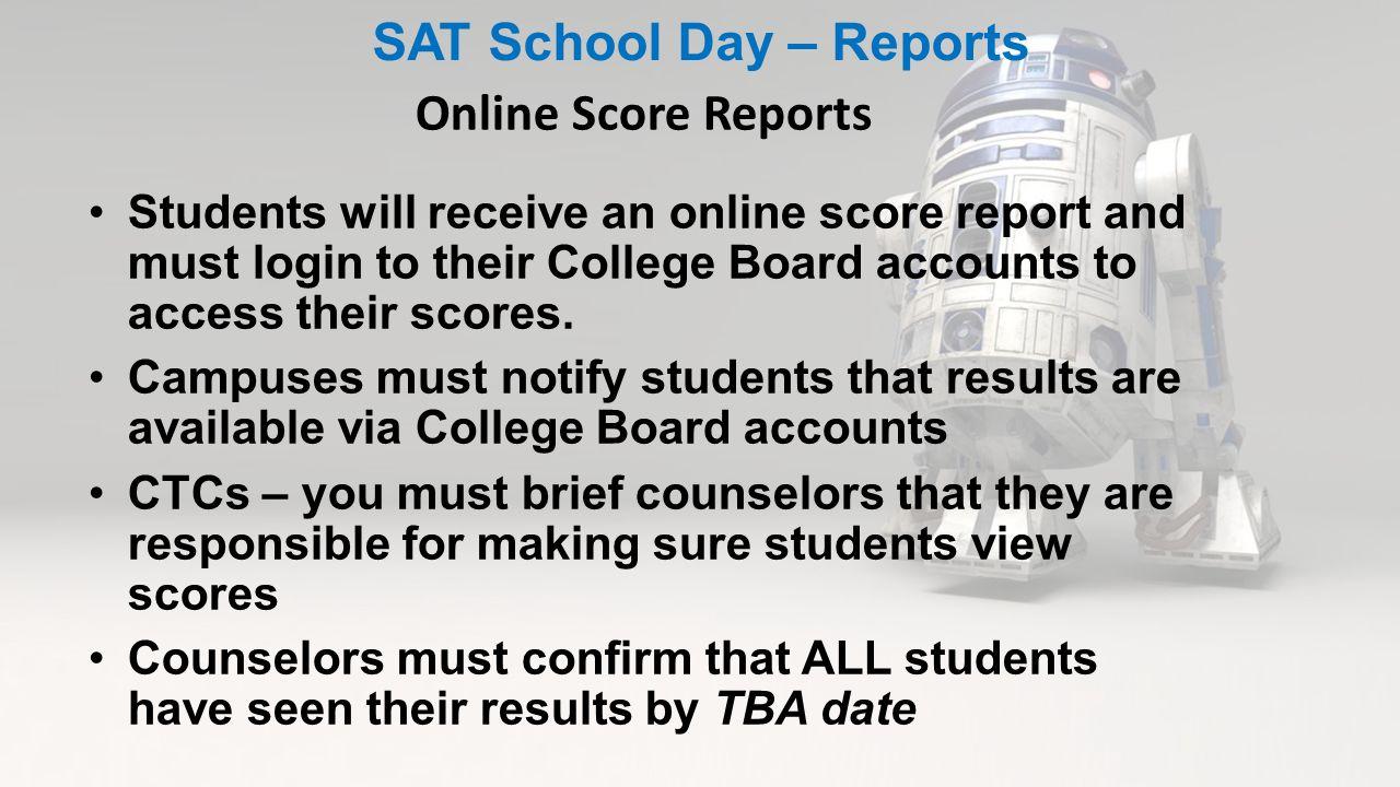 October SAT School Day Administration Implementation