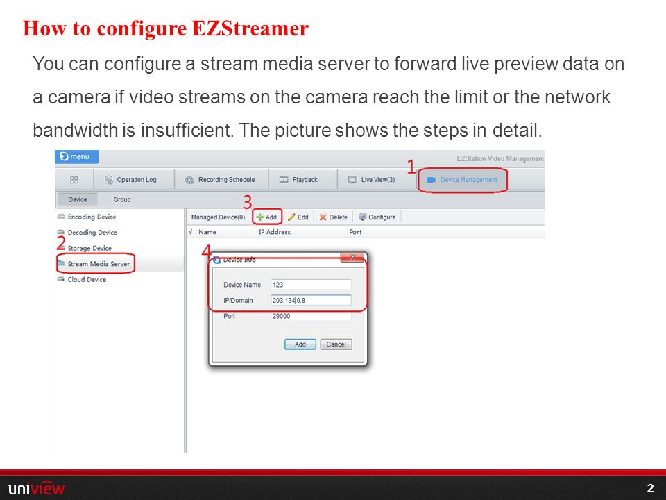 1 HOW TO USE UNIVIEW PRODUCT-SMB  2 2 How to configure EZStreamer