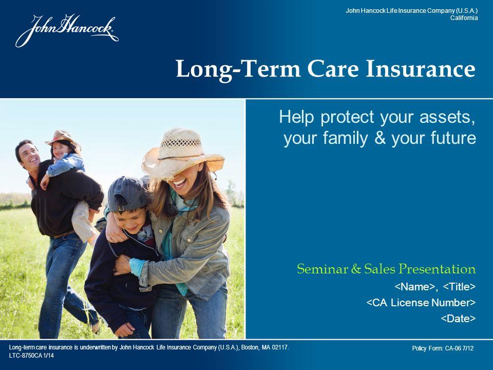 Long Term Care Insurance Is Underwritten By John Hancock Life
