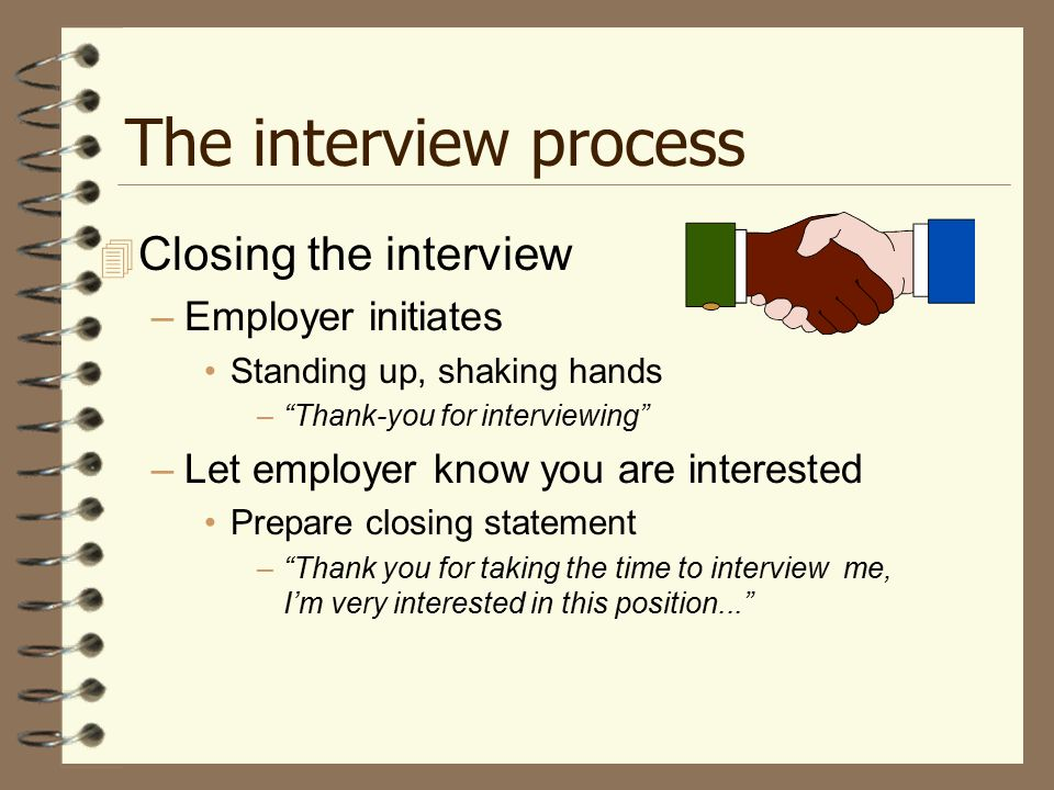 15 the interview process closing