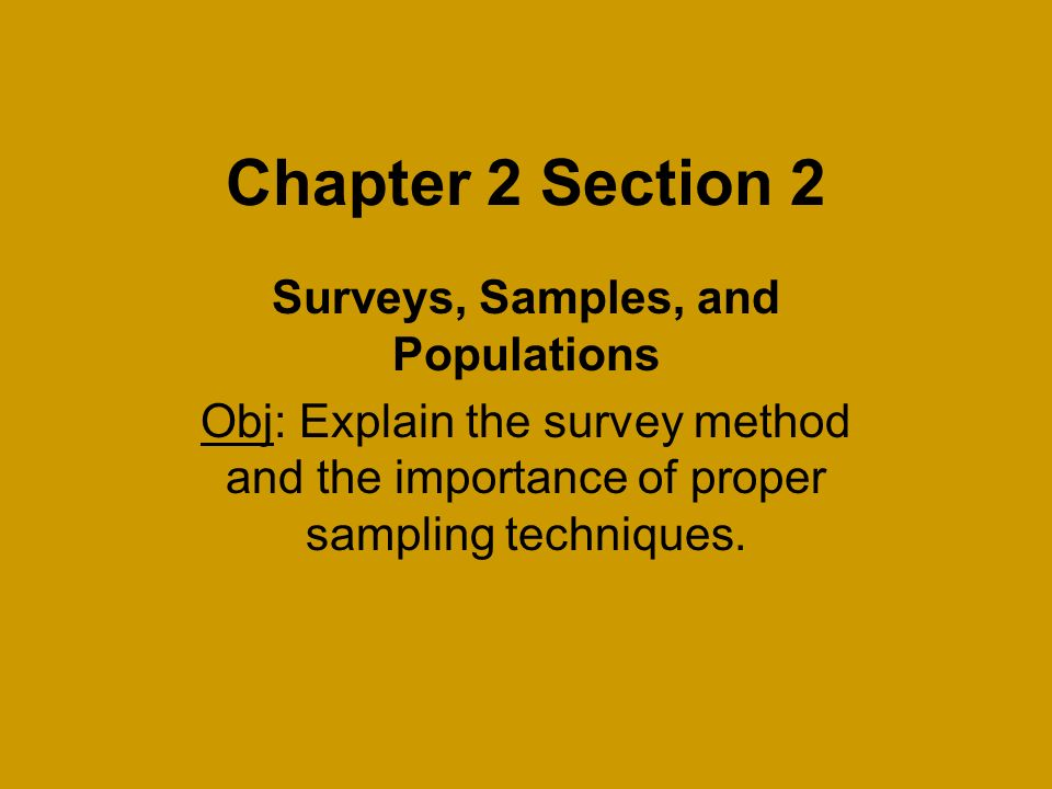 chapter 2 section 2 surveys samples and populations obj explain