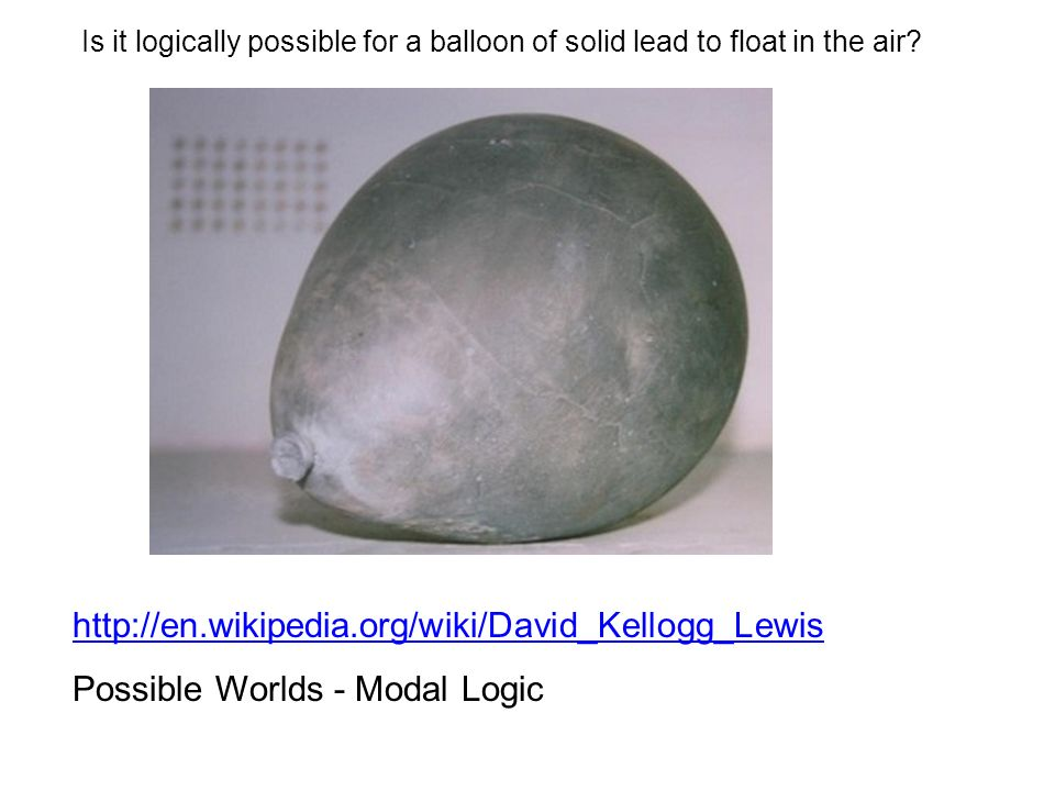 Is it logically possible for a balloon of solid lead to float in the air.