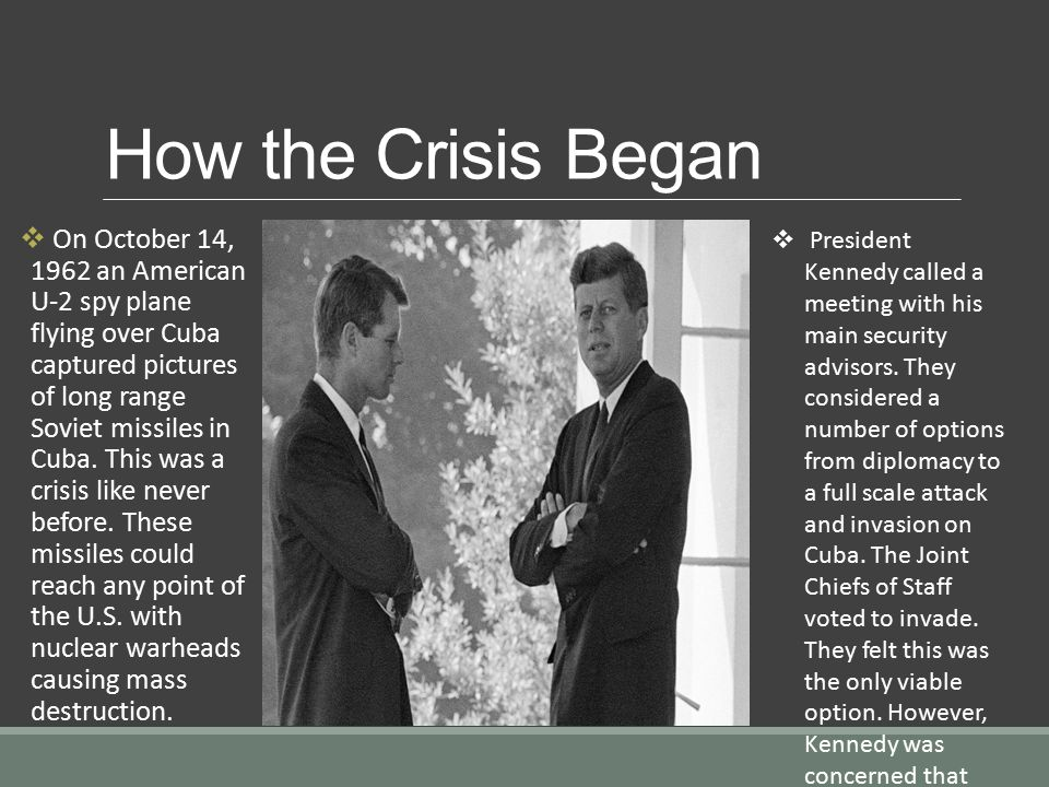 Cubin Missile Crisis The Cuban Missile Crisis occurred in
