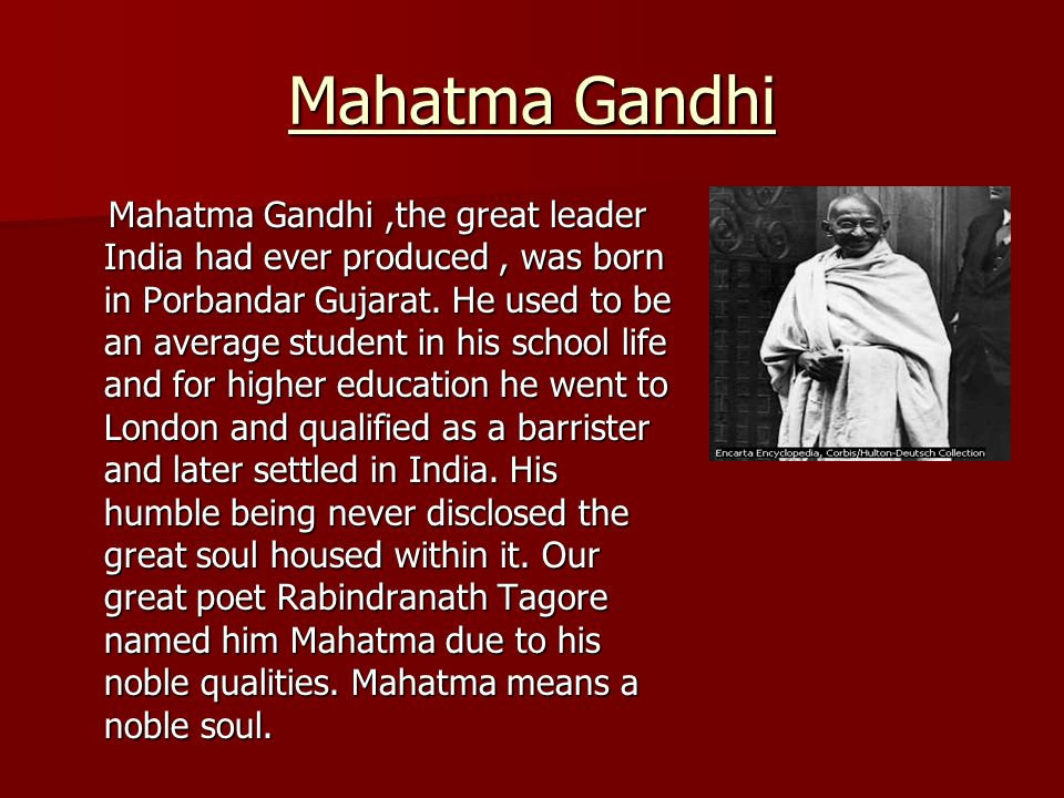 why is mahatma gandhi a good leader