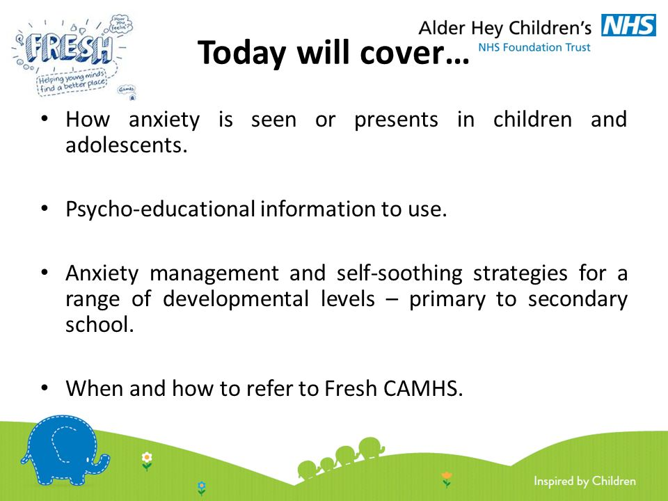 Fresh CAMHS core training offer 2016 ' Anxiety: When to