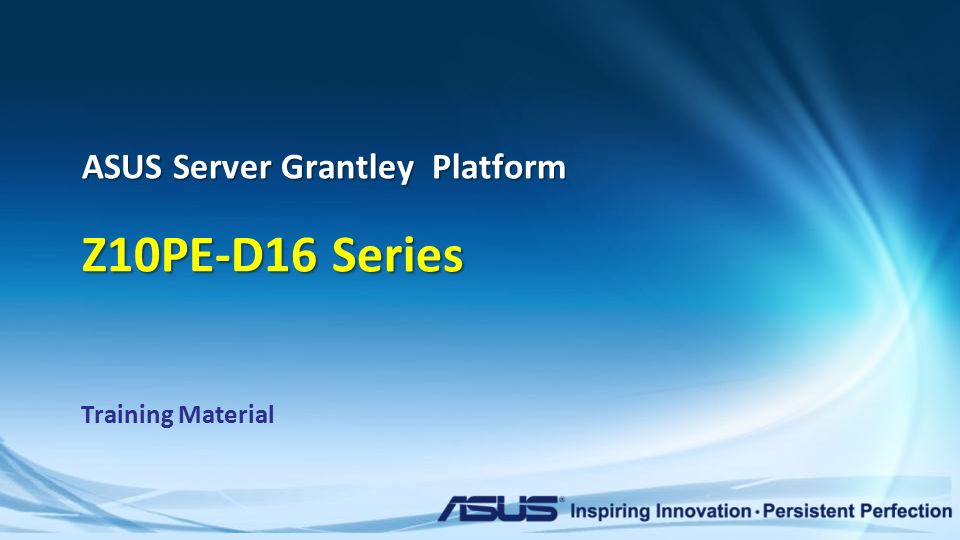 Confidential ASUS Server Grantley Platform Z10PE-D16 Series
