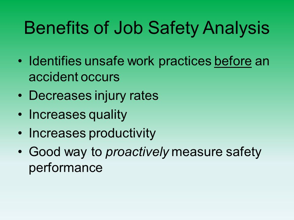 Job Safety Analysis (JSA). Training Objectives The need for JSAs ...