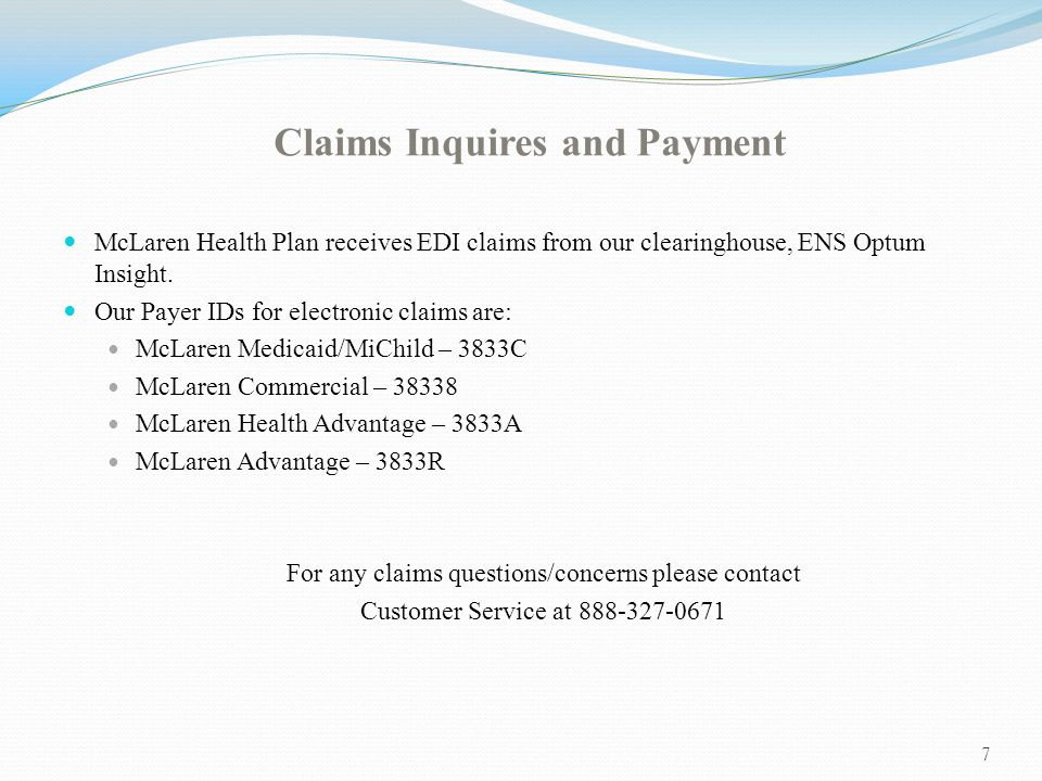 Claims Inquires And Payment McLaren Health Plan Receives EDI Claims From  Our Clearinghouse, ENS Optum