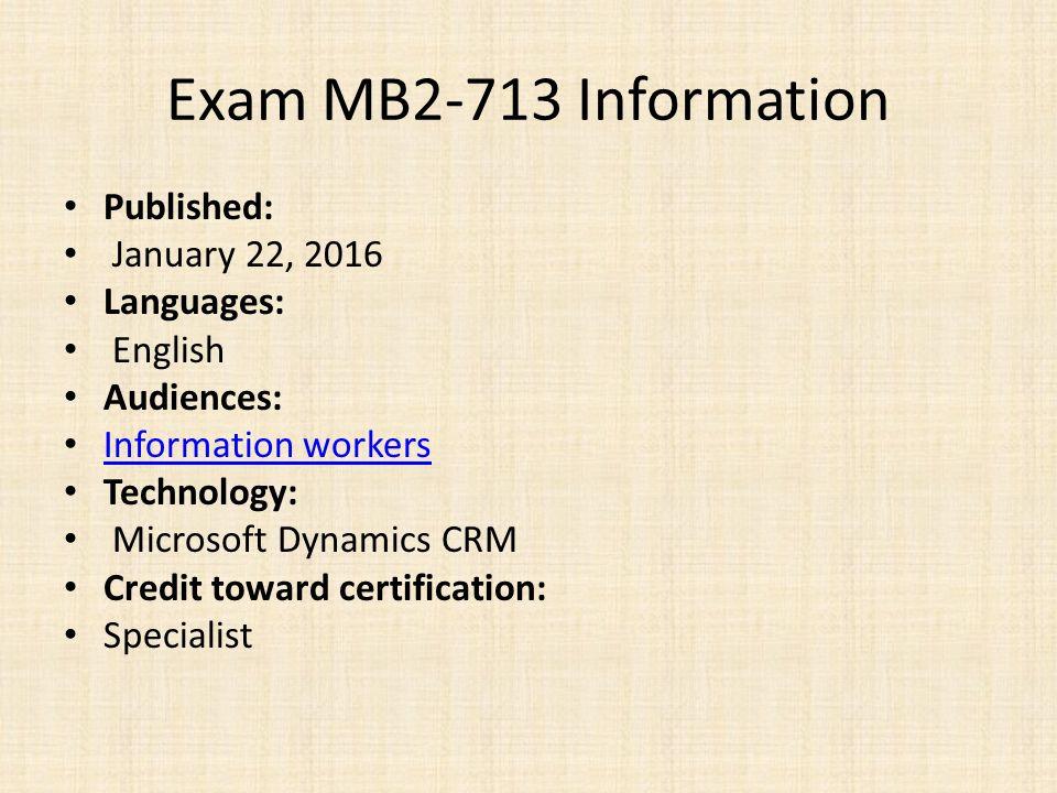 Exam MB2-713 : Microsoft Dynamics CRM 2016 Sales REAL QUESTIONS,100 ...