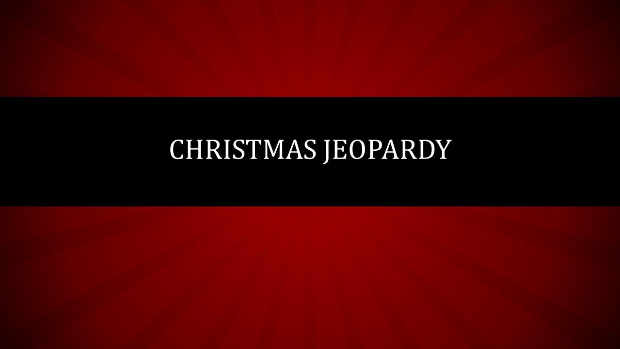 1 christmas jeopardy - Christmas Jeopardy