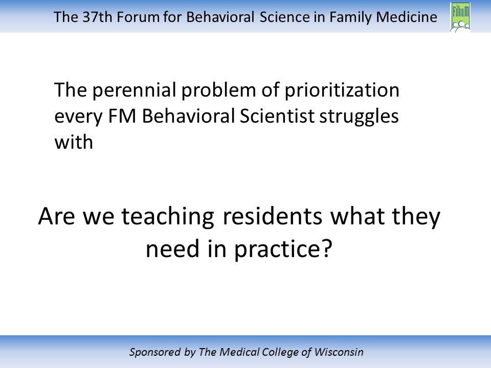 The 37th Forum For Behavioral Science In Family Medicine Sponsored