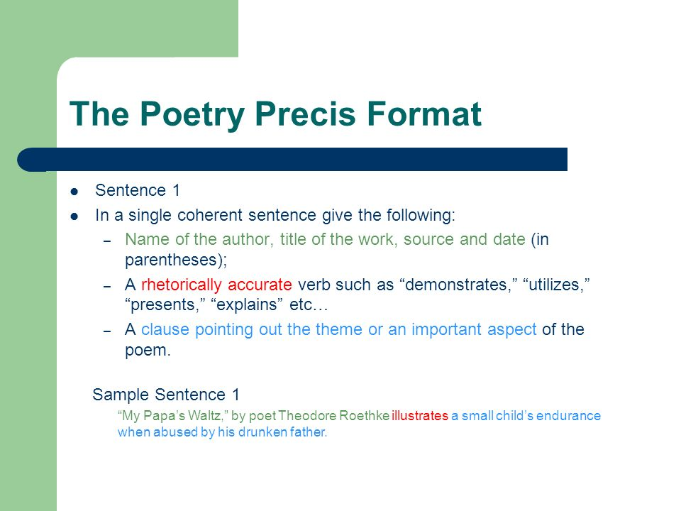 3 The Poetry Precis Format Sentence 1 In A Single Coherent Give Following Name Of Author Title Work Source And Date