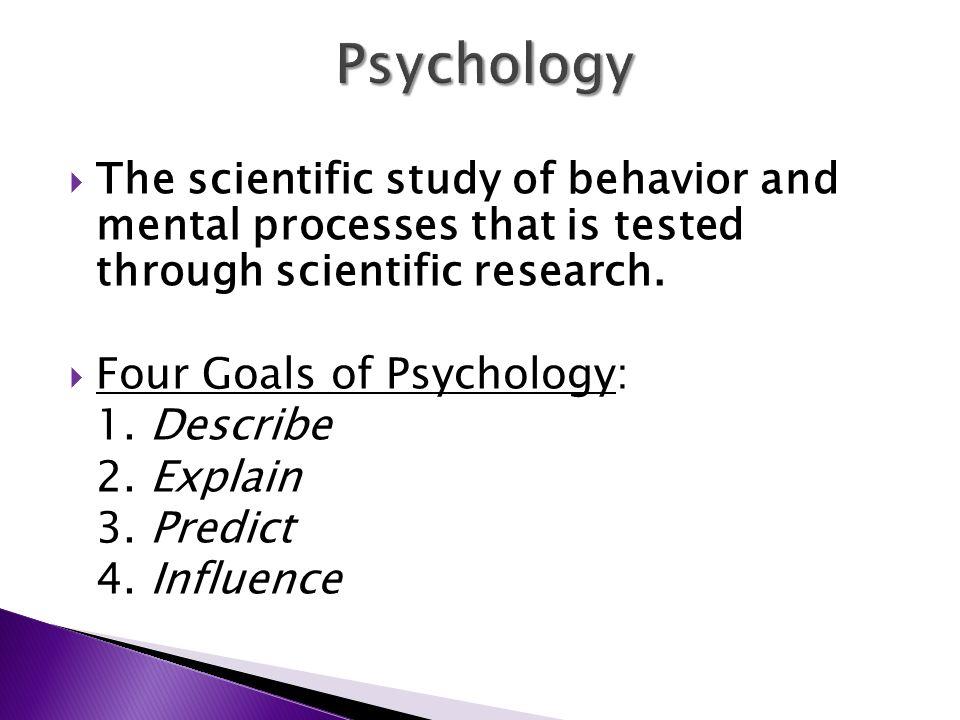 four goals of psychology