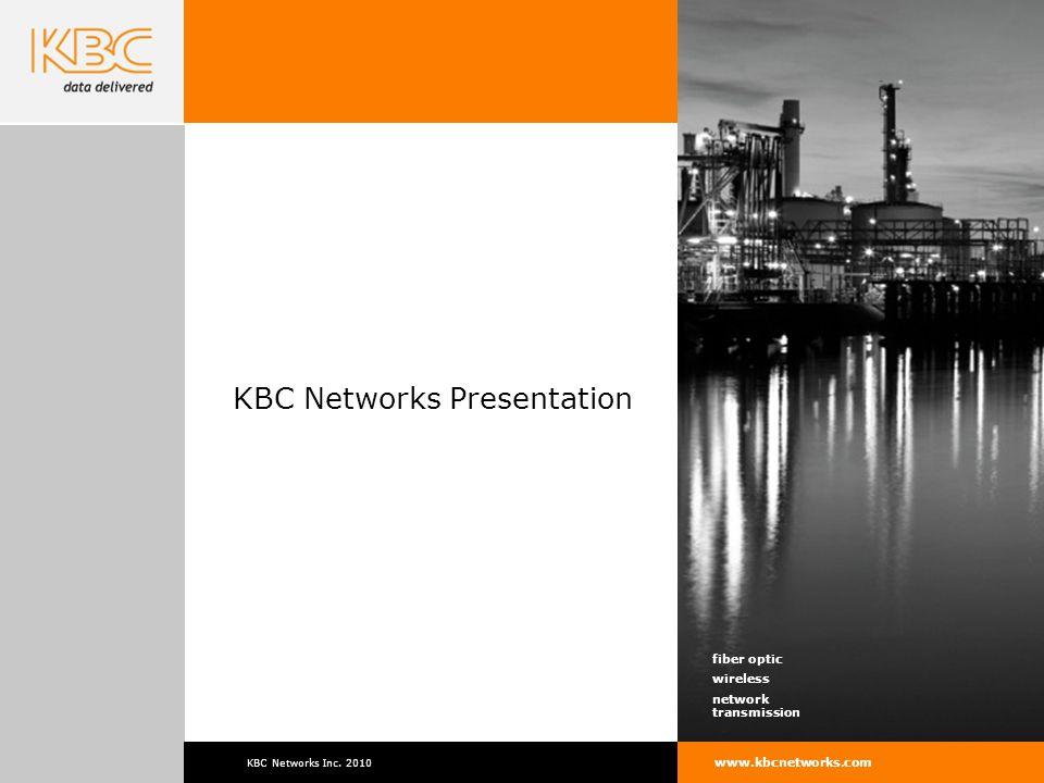 KBC Networks Inc fiber optic wireless network transmission