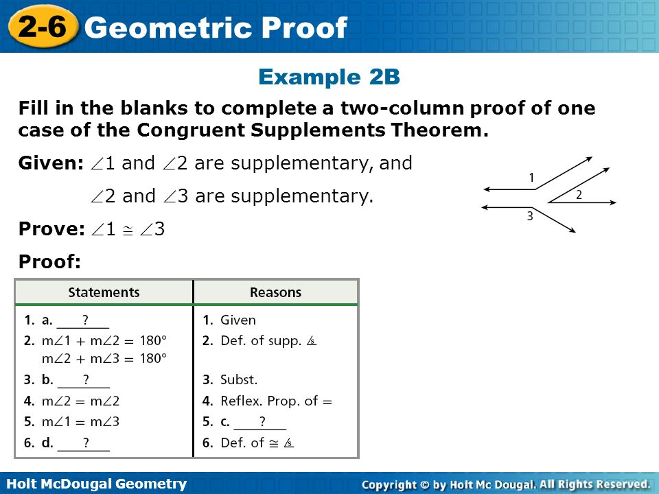 Holt McDougal Geometry 2-6 Geometric Proof Write two-column ...
