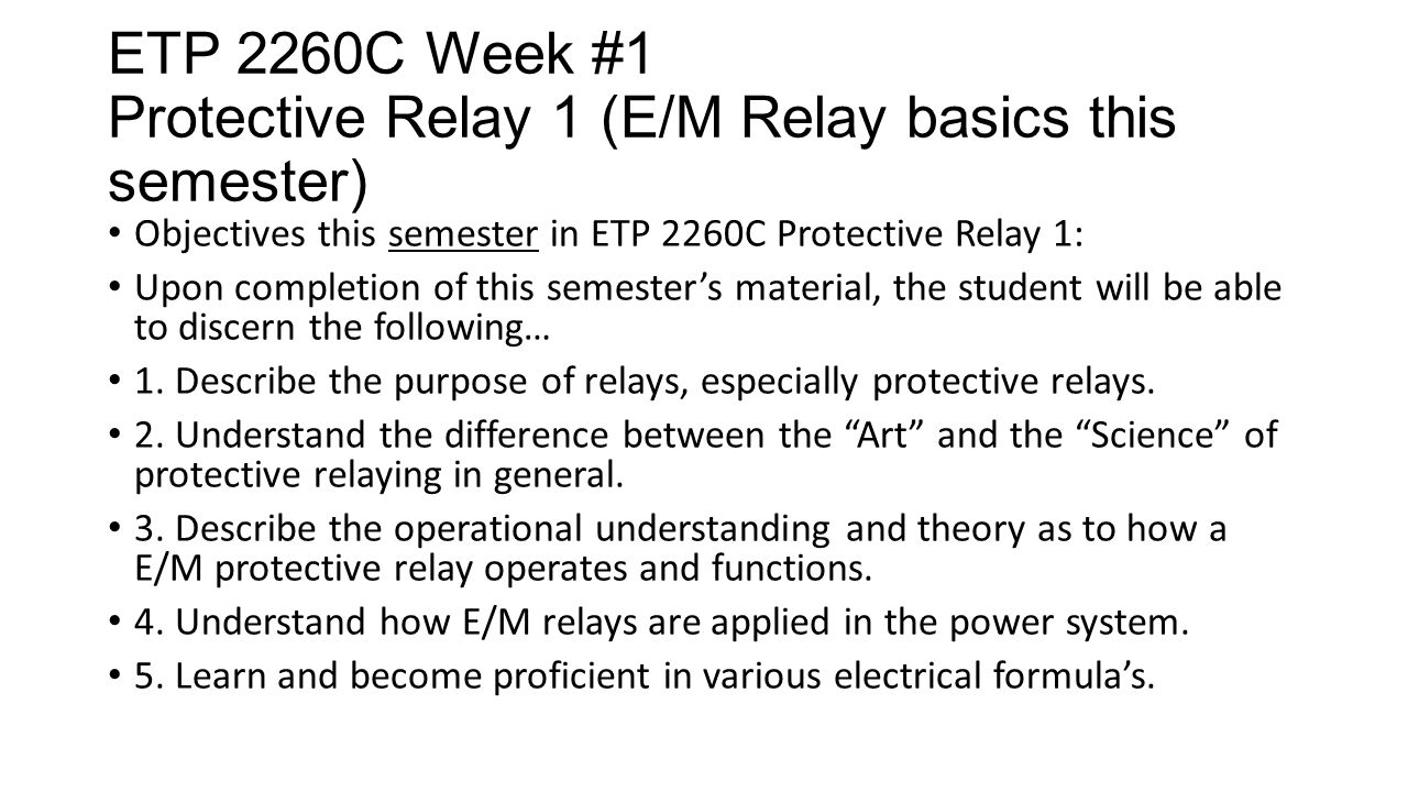 Etp 2260c Week 1 Protective Relay E M Basics This Semester Solid State Theory