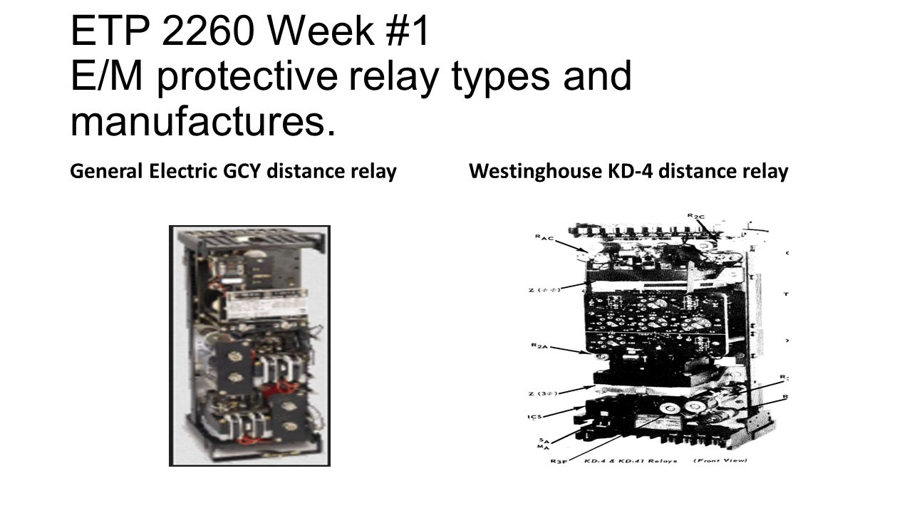 Etp 2260c Week 1 Protective Relay E M Basics This Semester Distance Circuit Diagram 2260 Types And Manufactures