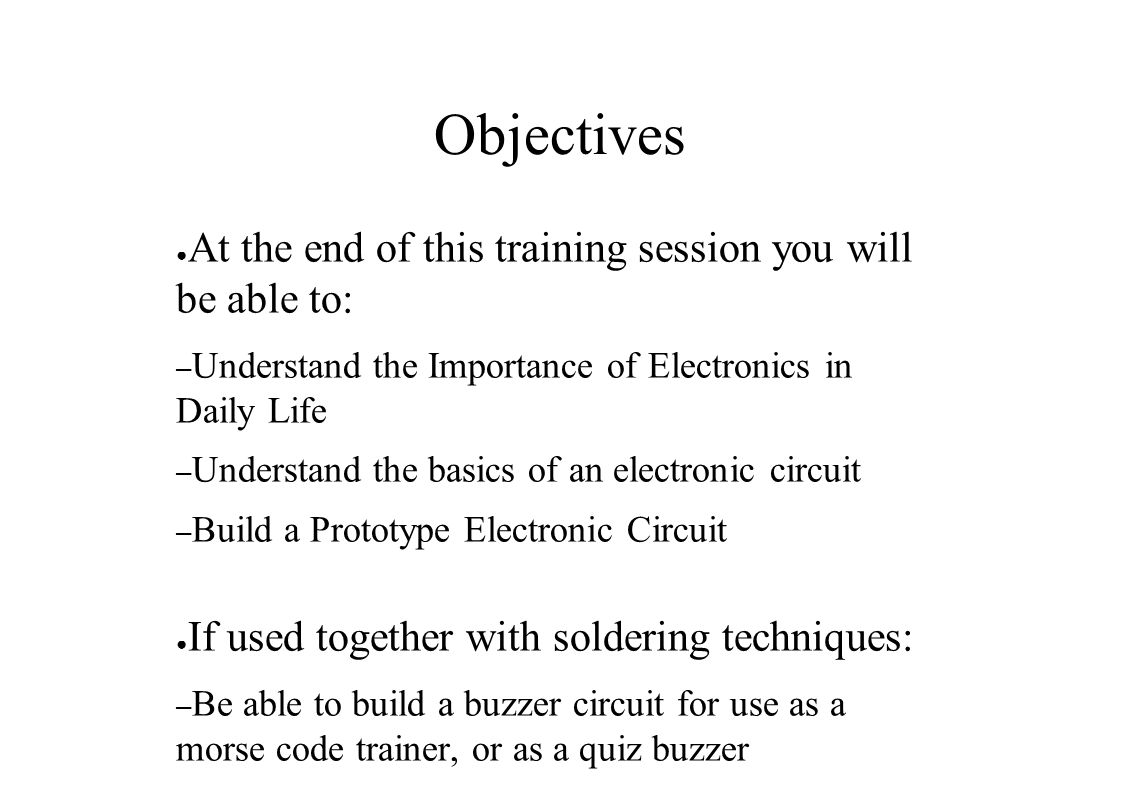 Introduction To Electronics Part 1 Stewart Watkiss Ppt Download Electronic Circuit For You 2 Objectives