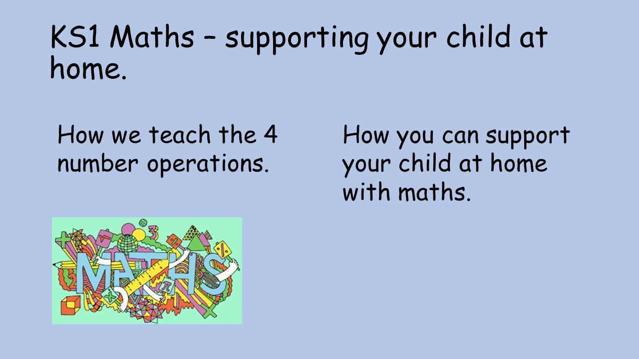 KS1 Maths – supporting your child at home. How we teach the 4 number ...