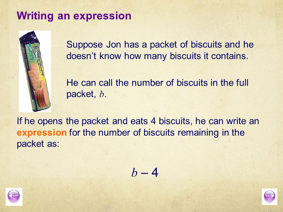 Algebraic Expressions Writing Expressions Using Letter Symbols For