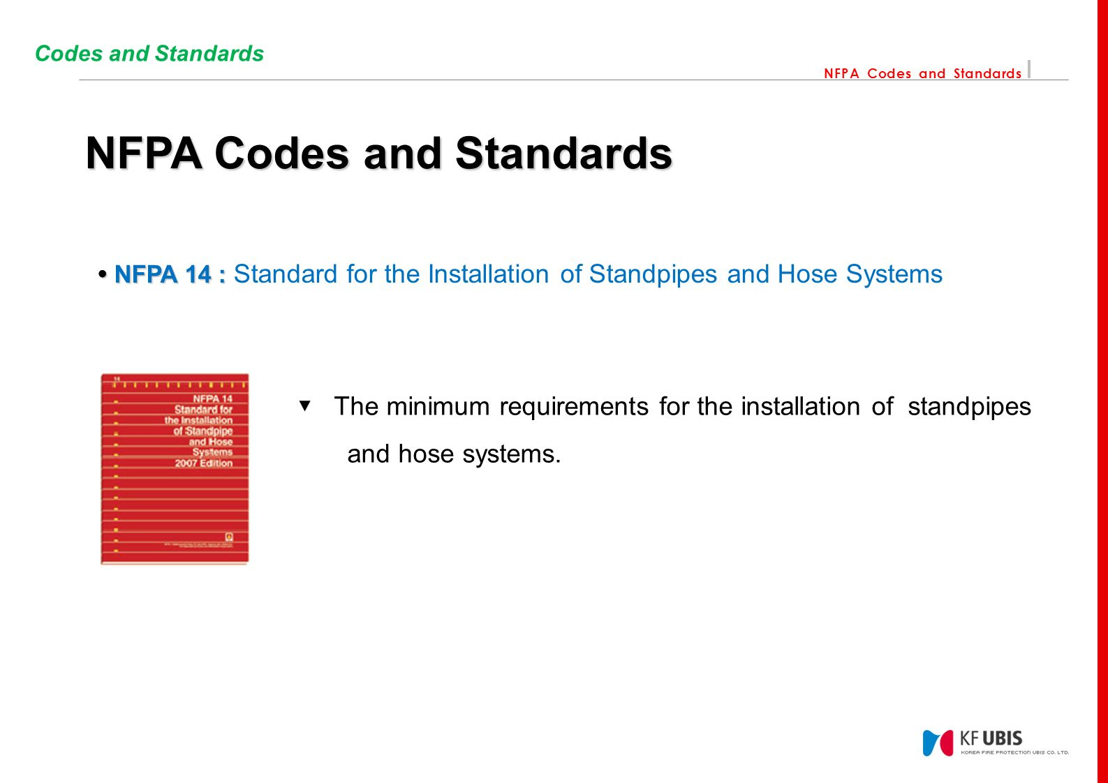NFPA Codes and Standards Contents 01 Introduction Who is the NFPA