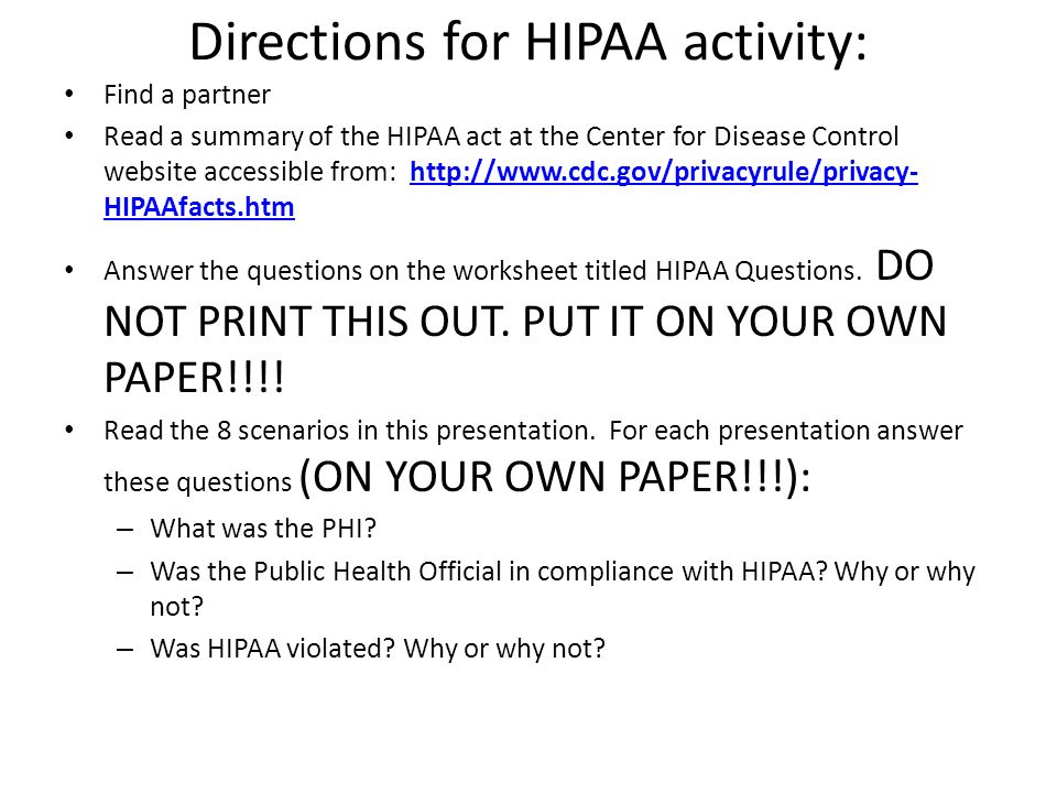 HIPAA scenarios  Directions for HIPAA activity: Find a