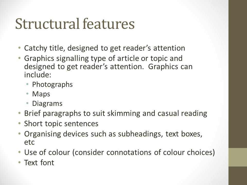structural features of an essay In essay writing, an appropriate and effective essay structure is critical students often lose valuable marks by failing to structure their essays clearly here an example of an essay conclusion: overall, whilst it is certainly true that the characters, plots and settings of gothic fiction seem firmly intended to.