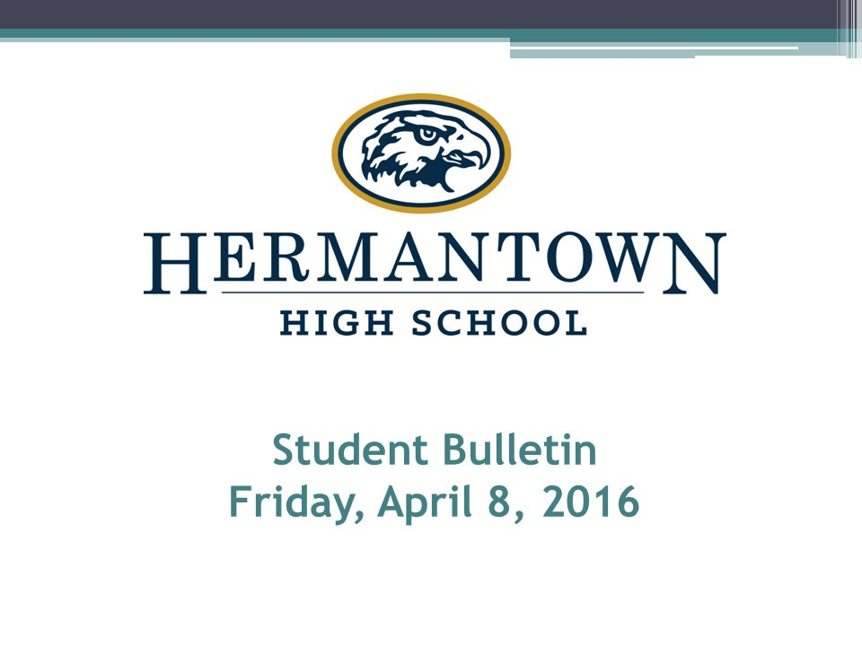 Student Bulletin Friday April 8 French Bread Pizza Buffalo Chicken