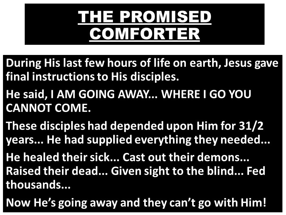 The Promised Comforter