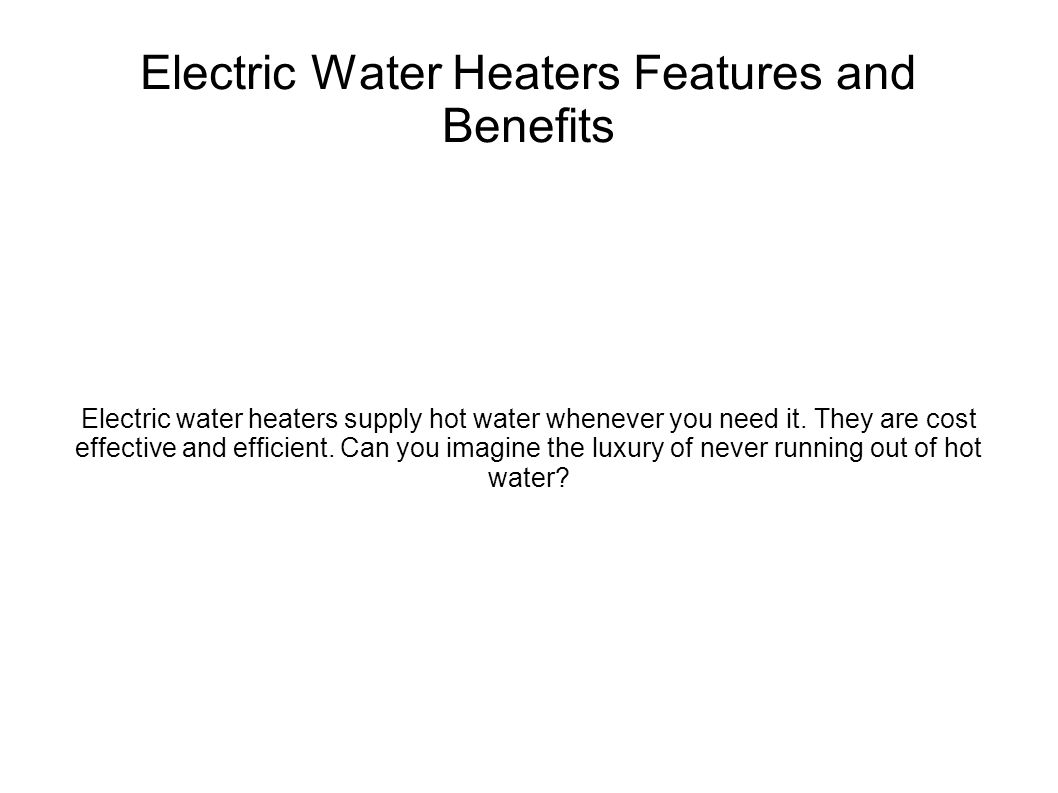 The heater is effective. Features and advantages of the device 63